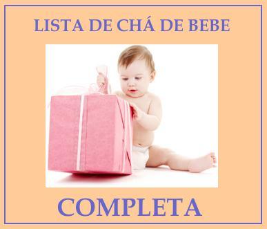 lista de cha de bebe completa Lista de Chá de Bebê Completa